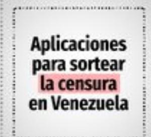 Intra, FireChat y VPN: Las aplicaciones para combatir la censura en Venezuela