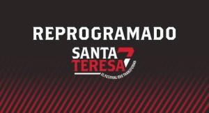 Festival Santa Teresa 7 fue reprogramado (comunicado)