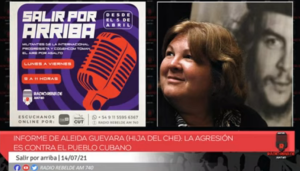 """Hija del """"Che"""" calificó a manifestantes cubanos como gente de """"baja calaña"""" y pidió más represión"""