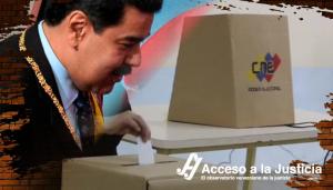 Acceso a la Justicia: Chavismo no renuncia a inhabilitaciones políticas para asegurar hegemonía